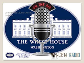 White House Coucil on Boys And Men Radio